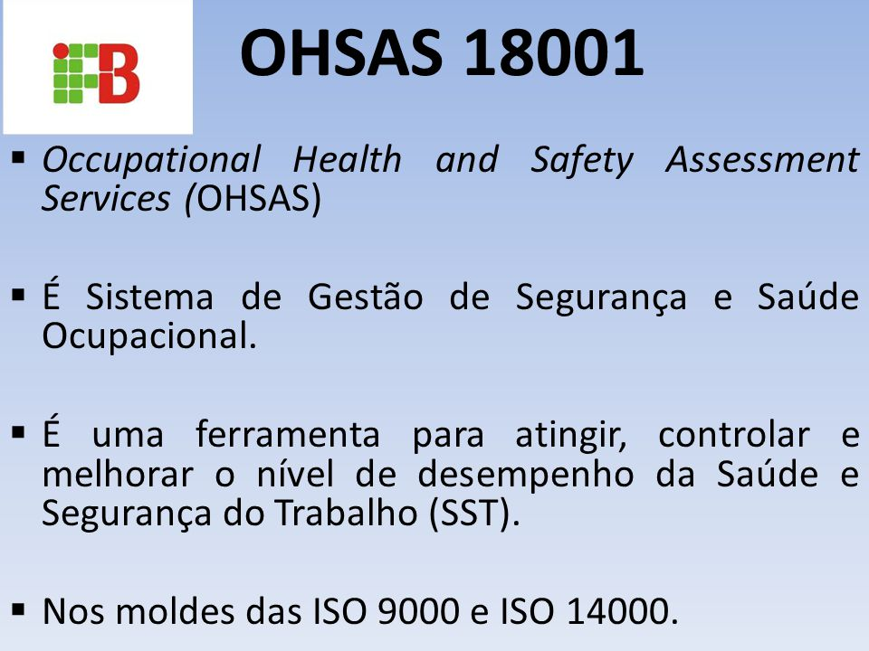 OHSAS 18001 Occupational Health and Safety Assessment Services (OHSAS)