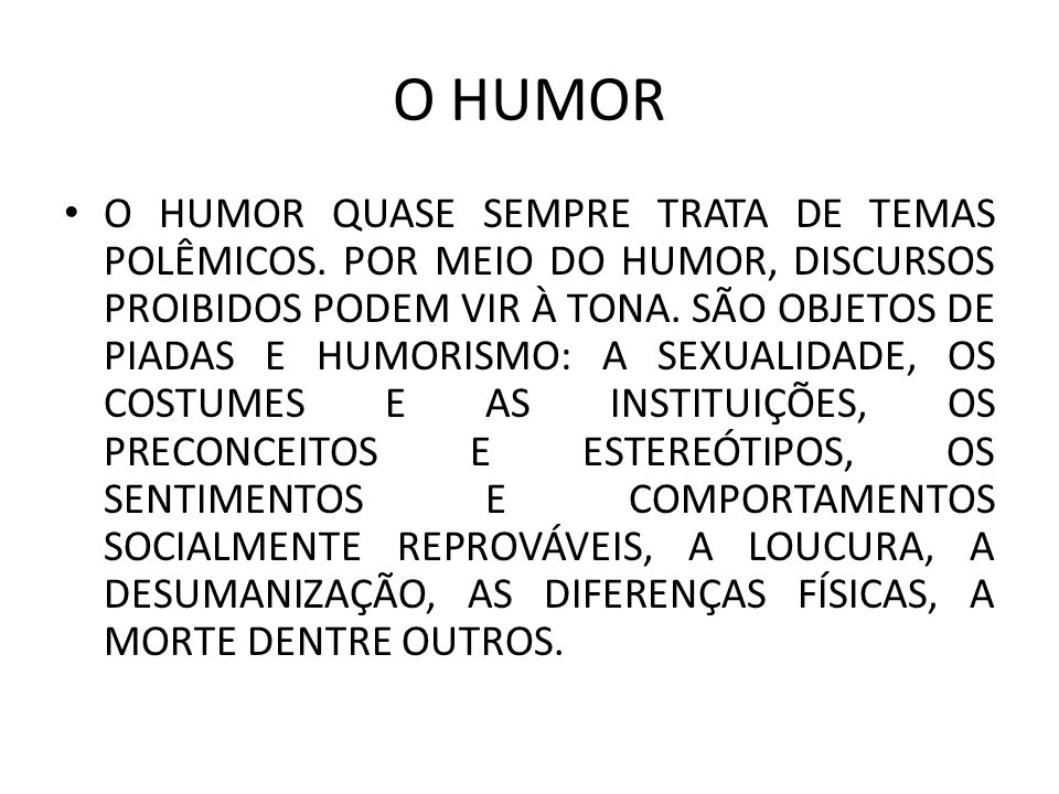 O HUMOR