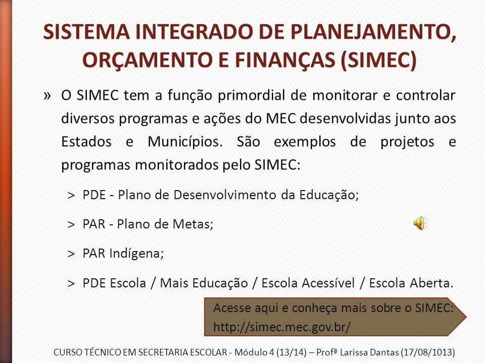SISTEMA INTEGRADO DE PLANEJAMENTO, ORÇAMENTO E FINANÇAS (SIMEC)