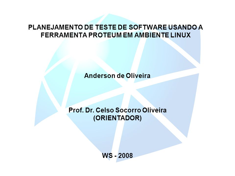 Prof. Dr. Celso Socorro Oliveira (ORIENTADOR)