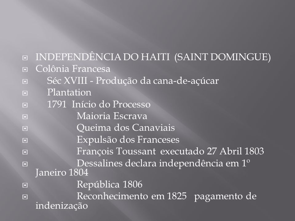 INDEPENDÊNCIA DO HAITI (SAINT DOMINGUE)