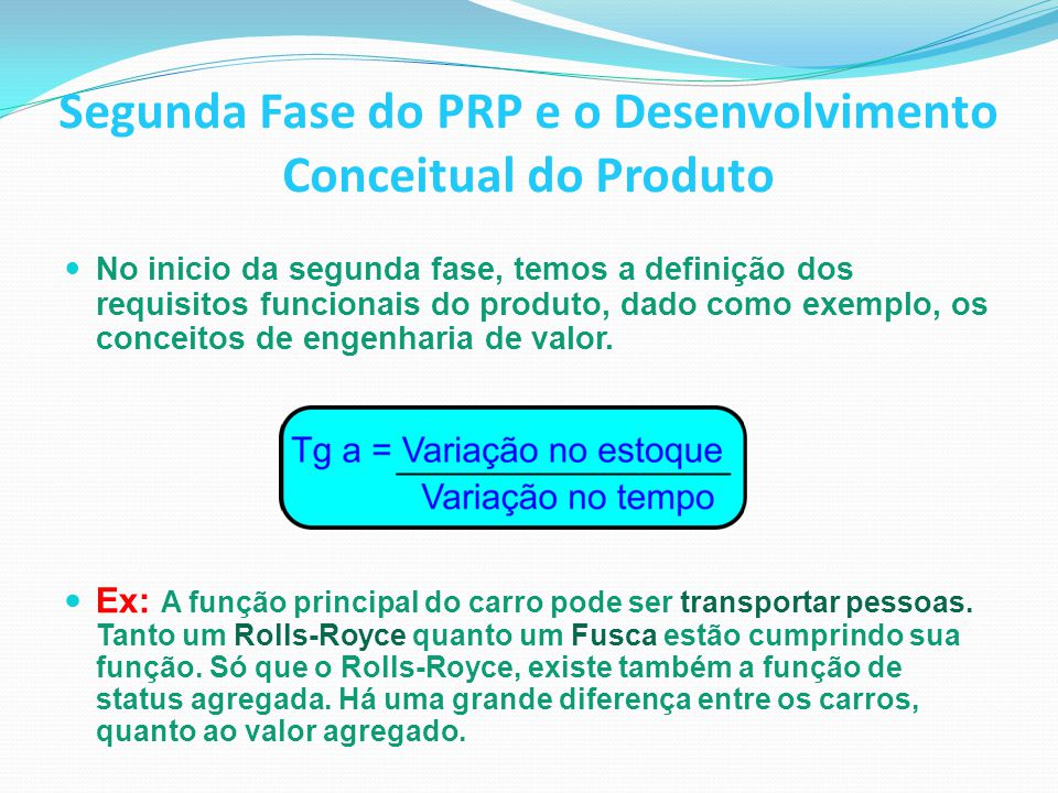 Segunda Fase do PRP e o Desenvolvimento Conceitual do Produto