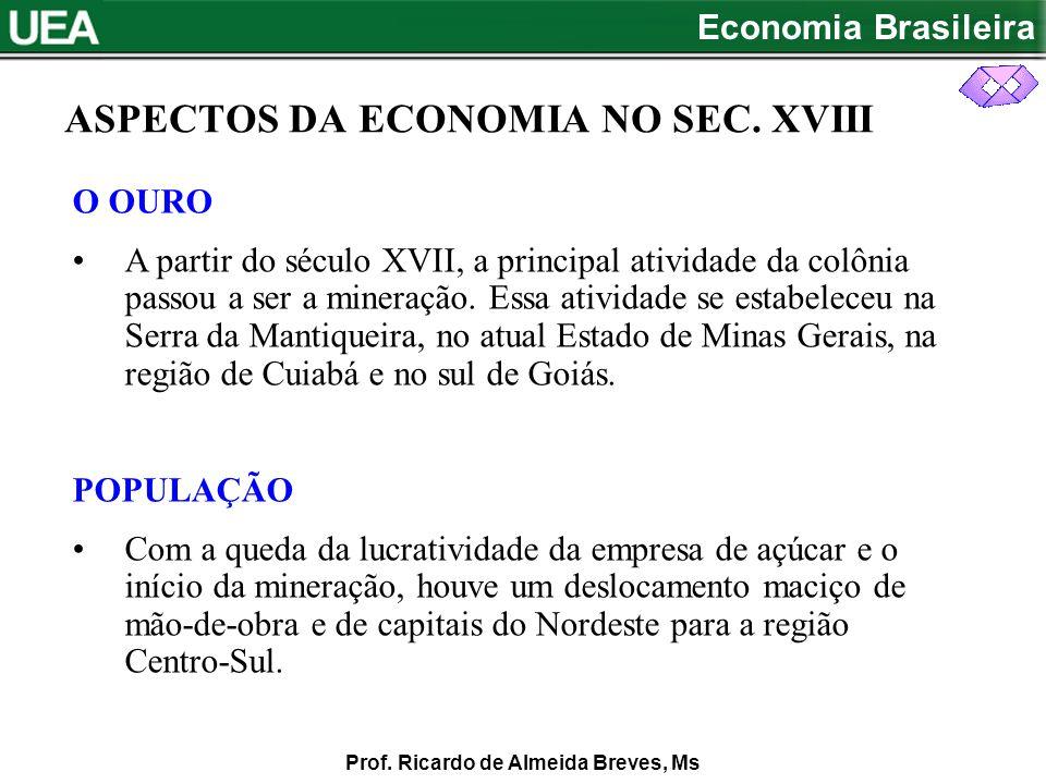 ASPECTOS DA ECONOMIA NO SEC. XVIII