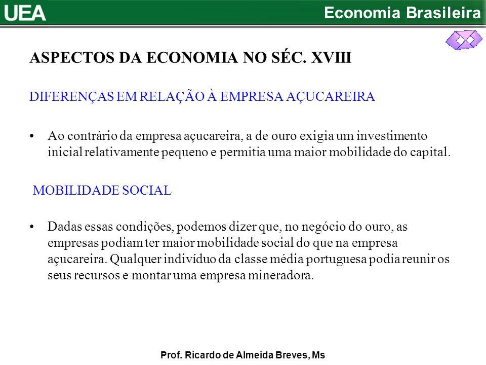 ASPECTOS DA ECONOMIA NO SÉC. XVIII