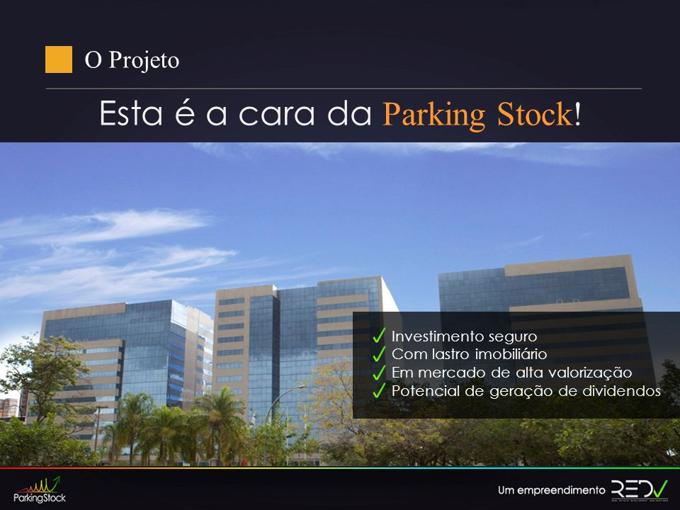 Esta é a cara da Parking Stock!