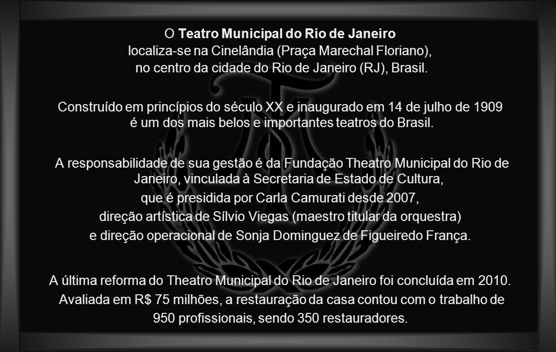 O Teatro Municipal do Rio de Janeiro