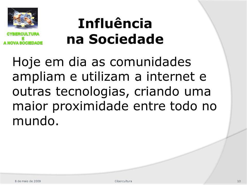 Influência na Sociedade