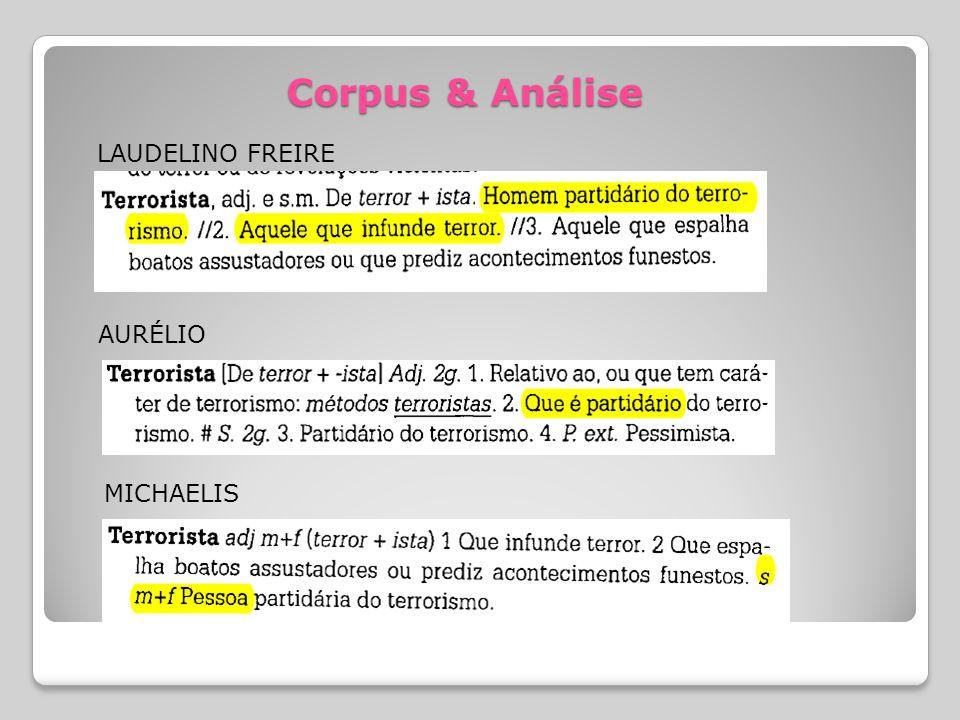 Corpus & Análise LAUDELINO FREIRE AURÉLIO MICHAELIS
