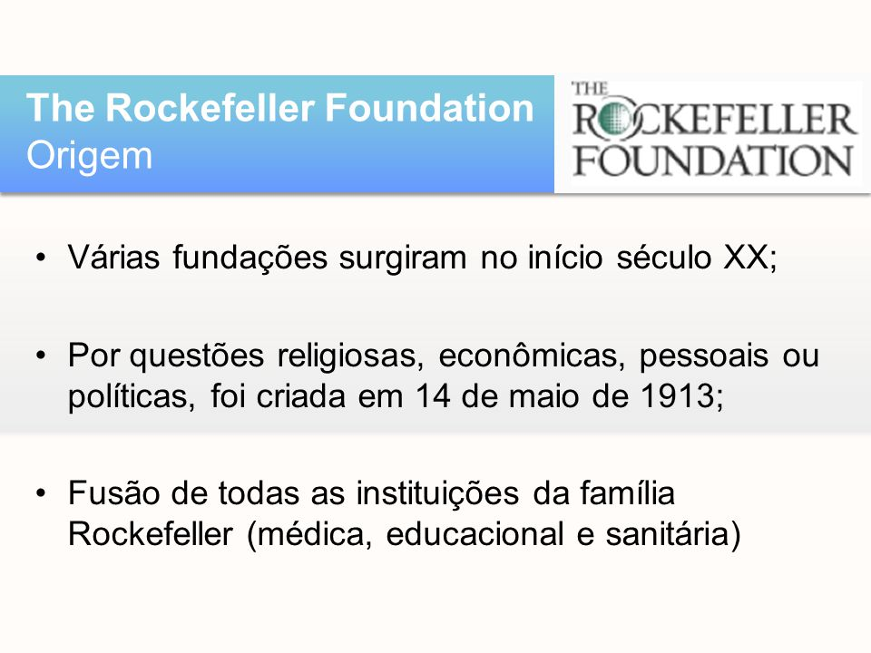 The Rockefeller Foundation Origem