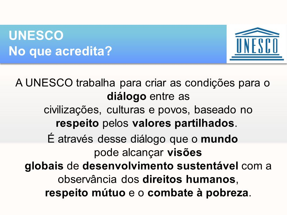 UNESCO No que acredita