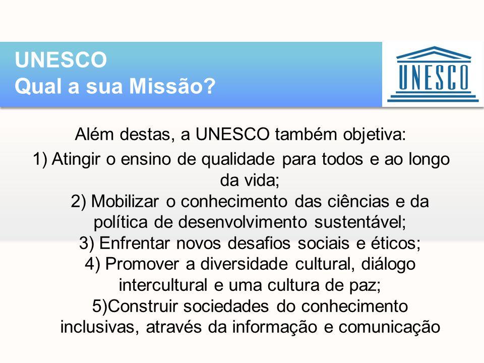 UNESCO Qual a sua Missão