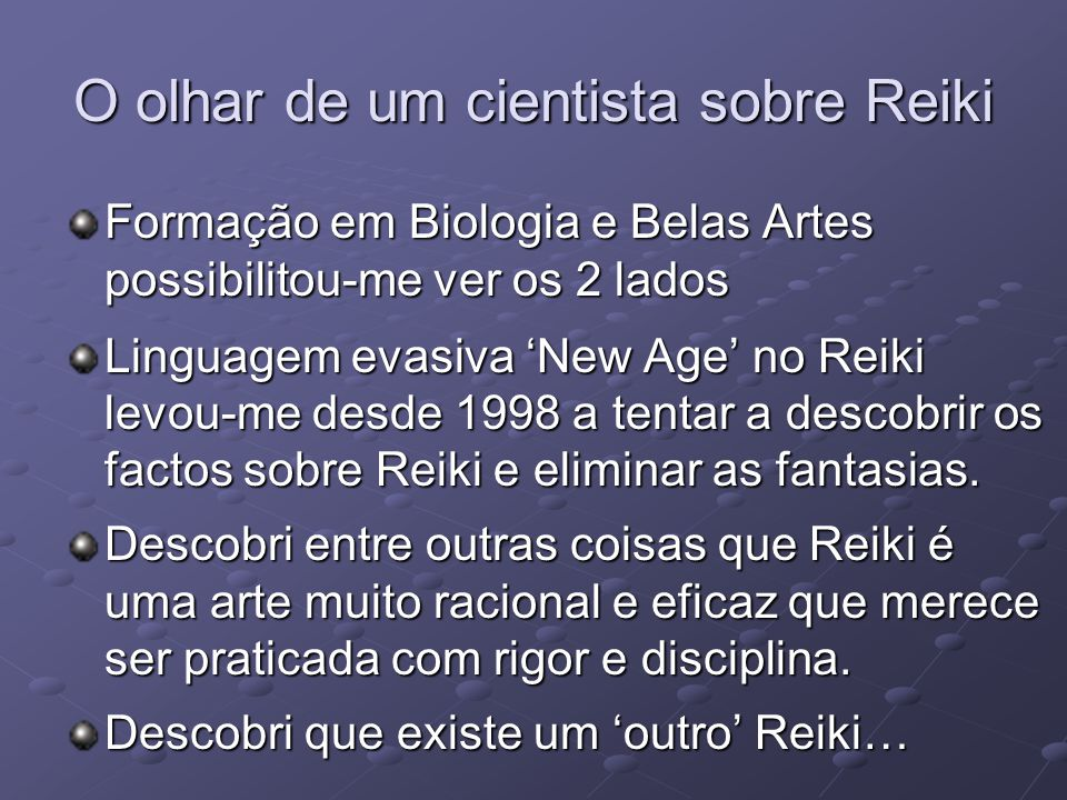O olhar de um cientista sobre Reiki