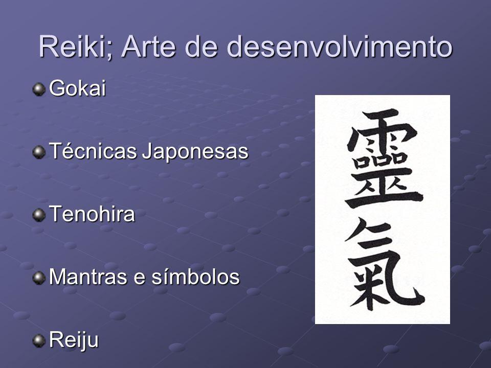 Reiki; Arte de desenvolvimento