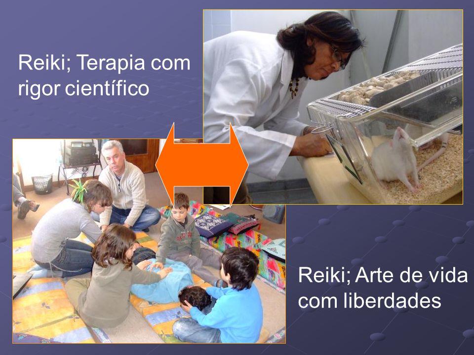 Reiki; Terapia com rigor científico