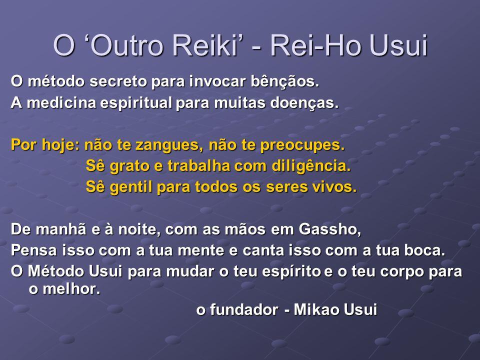 O 'Outro Reiki' - Rei-Ho Usui