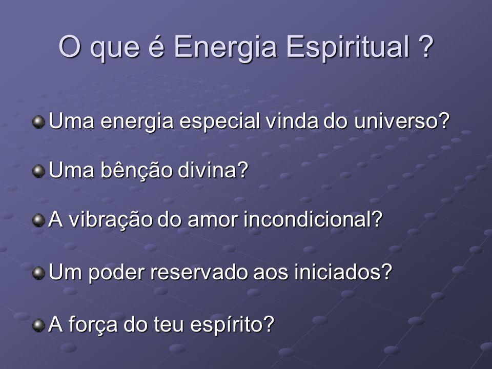 O que é Energia Espiritual
