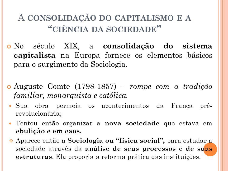 A consolidação do capitalismo e a ciência da sociedade
