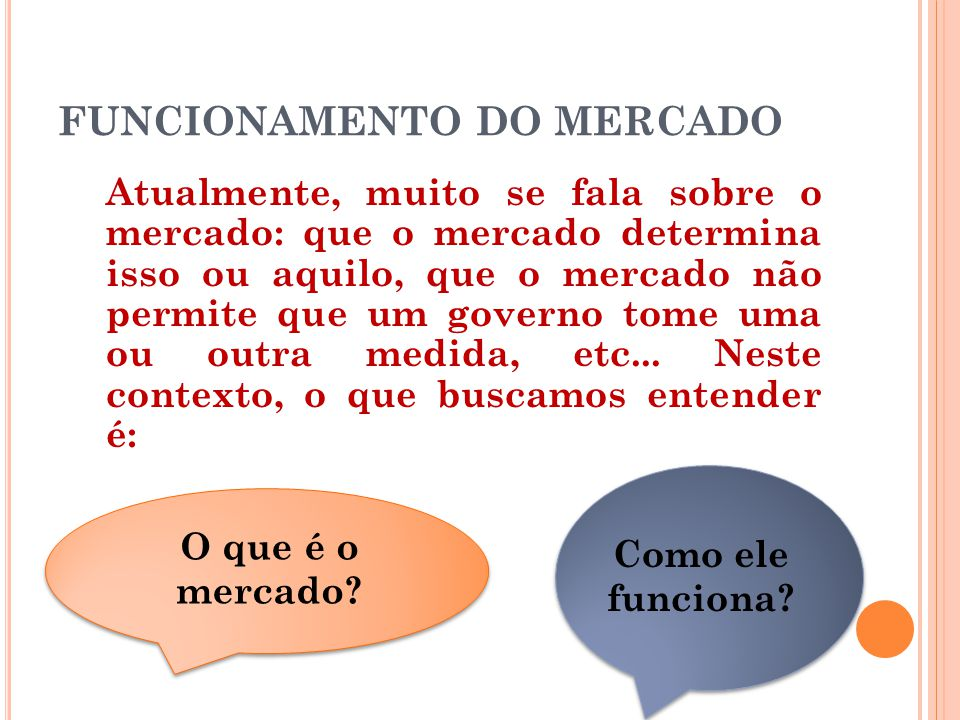 FUNCIONAMENTO DO MERCADO