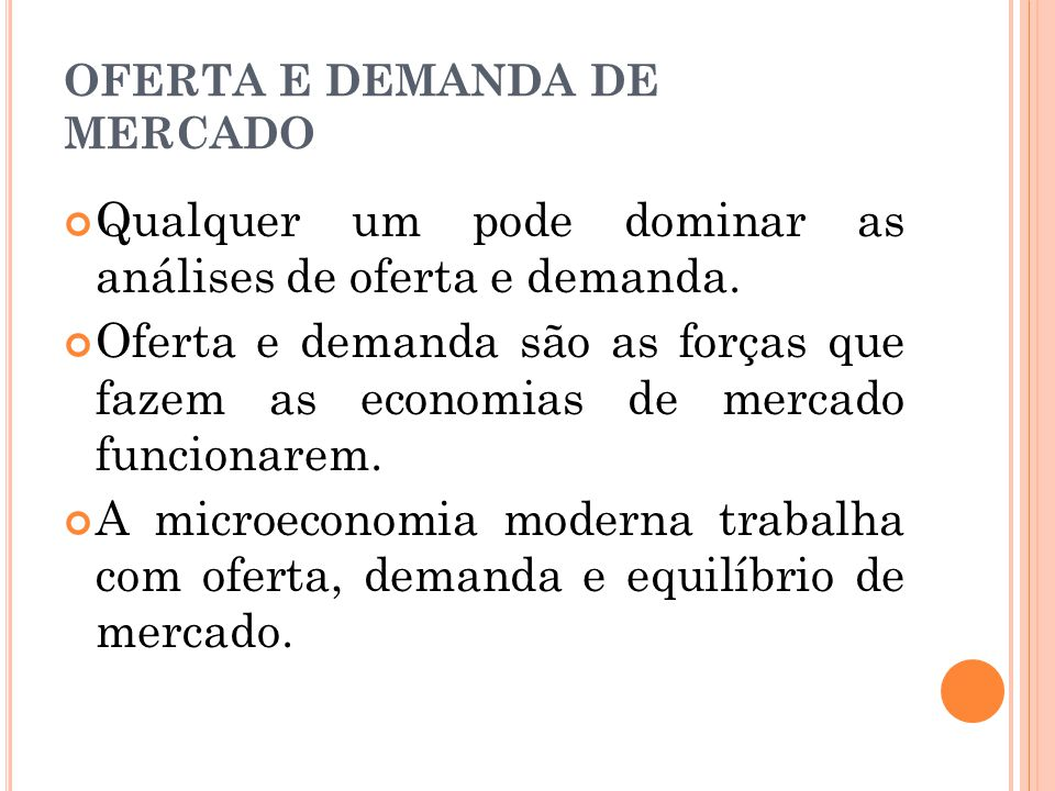 OFERTA E DEMANDA DE MERCADO