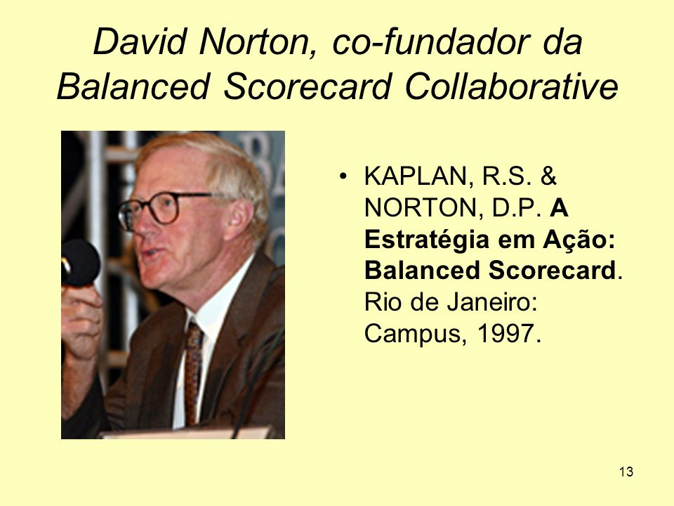 David Norton, co-fundador da Balanced Scorecard Collaborative