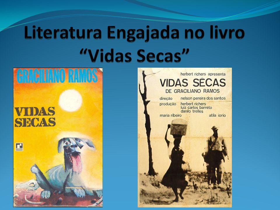 Literatura Engajada no livro Vidas Secas