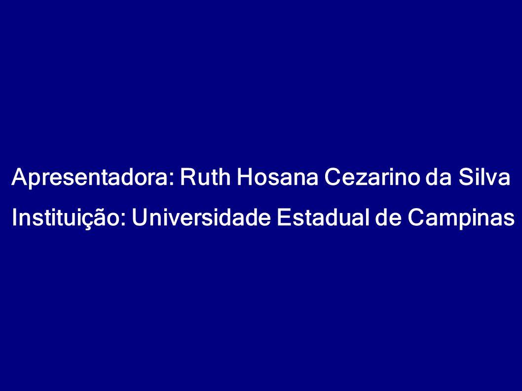 Apresentadora: Ruth Hosana Cezarino da Silva
