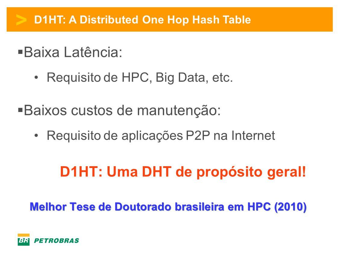 D1HT: Uma DHT de propósito geral!