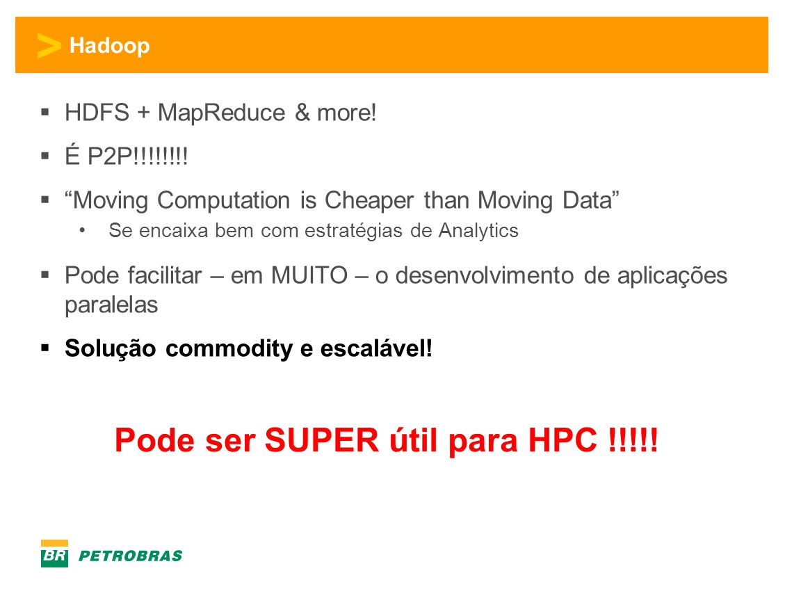 Pode ser SUPER útil para HPC !!!!!