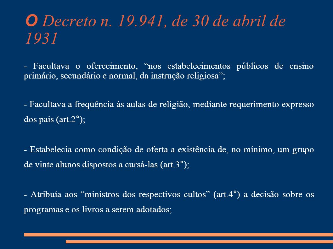 O Decreto n. 19.941, de 30 de abril de 1931