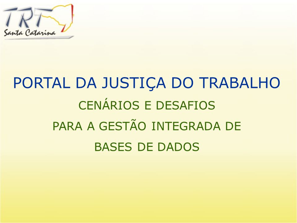 PORTAL DA JUSTIÇA DO TRABALHO