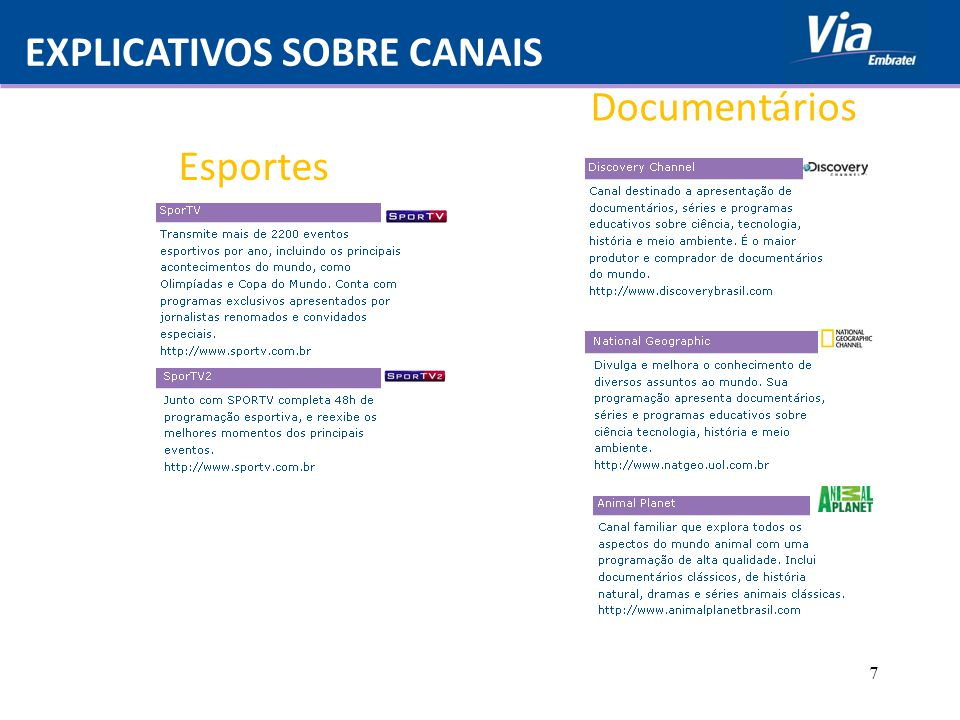 EXPLICATIVOS SOBRE CANAIS