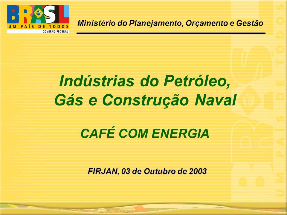 Indústrias do Petróleo, Gás e Construção Naval
