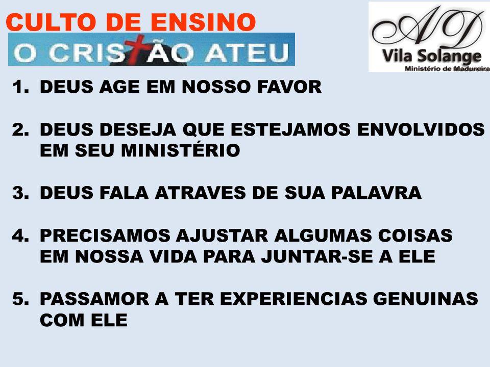 CULTO DE ENSINO DEUS AGE EM NOSSO FAVOR