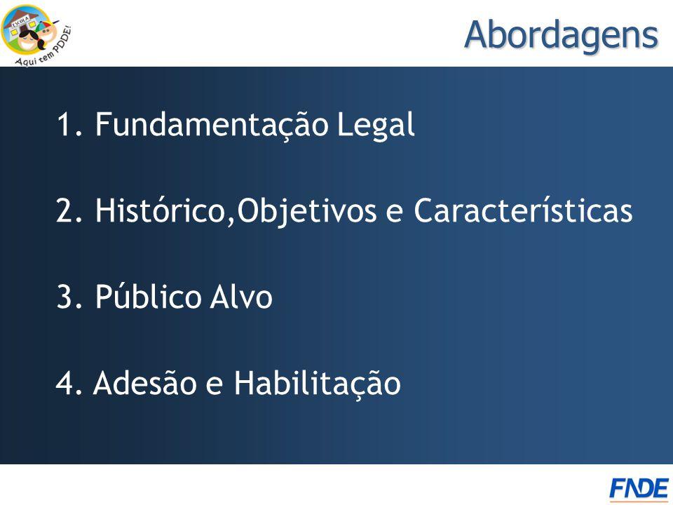 Abordagens 1. Fundamentação Legal