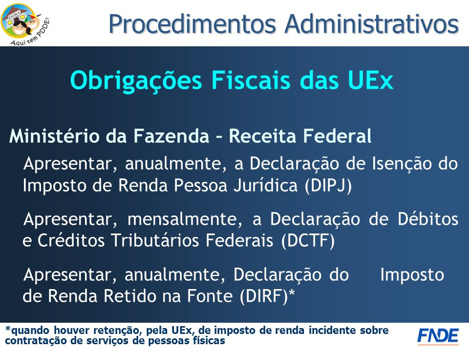 Obrigações Fiscais das UEx