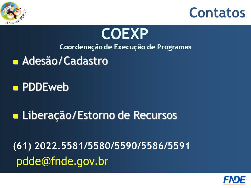 COEXP Coordenação de Execução de Programas
