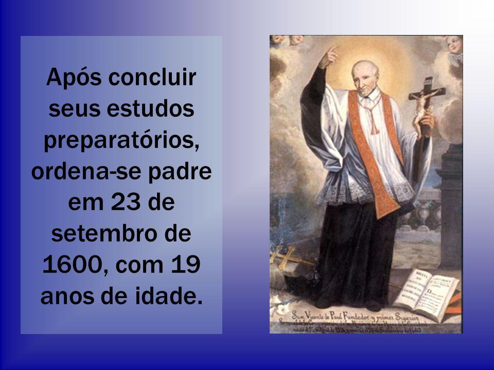 Após concluir seus estudos preparatórios, ordena-se padre em 23 de setembro de 1600, com 19 anos de idade.