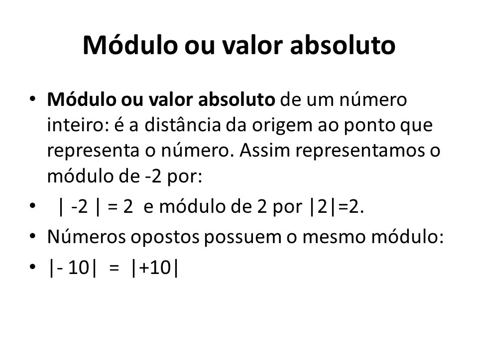Módulo ou valor absoluto