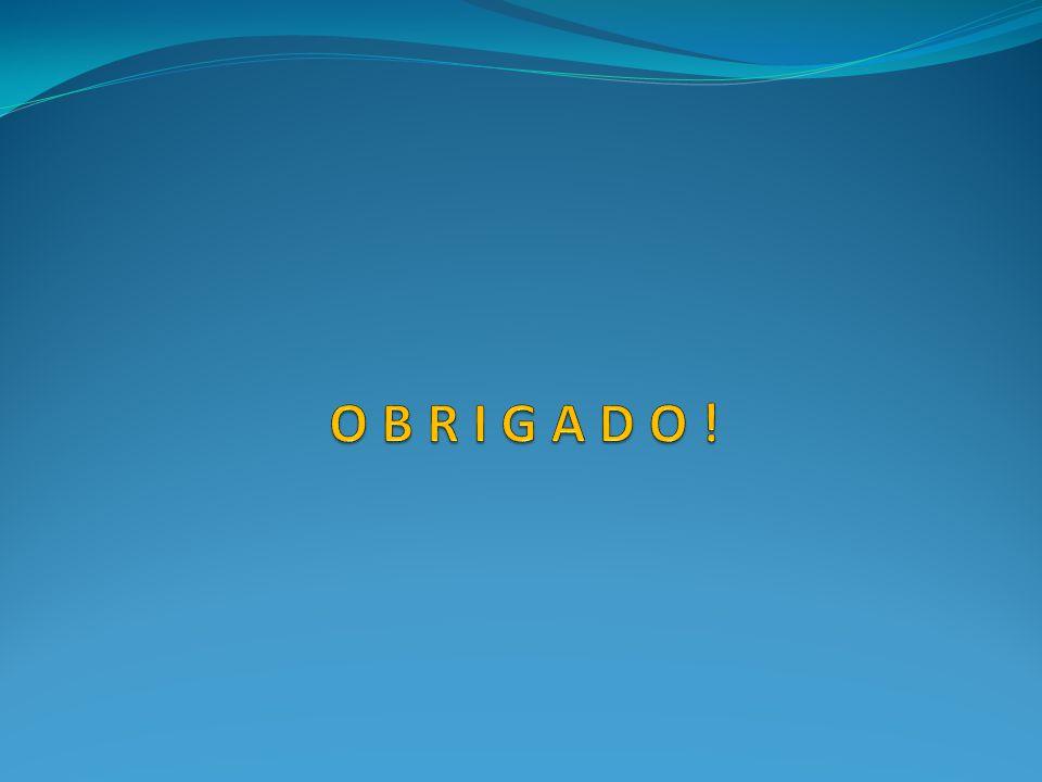O B R I G A D O !