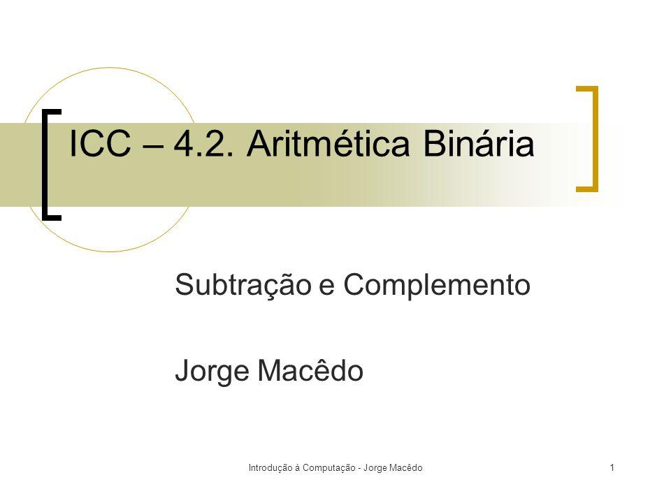 ICC – 4.2. Aritmética Binária
