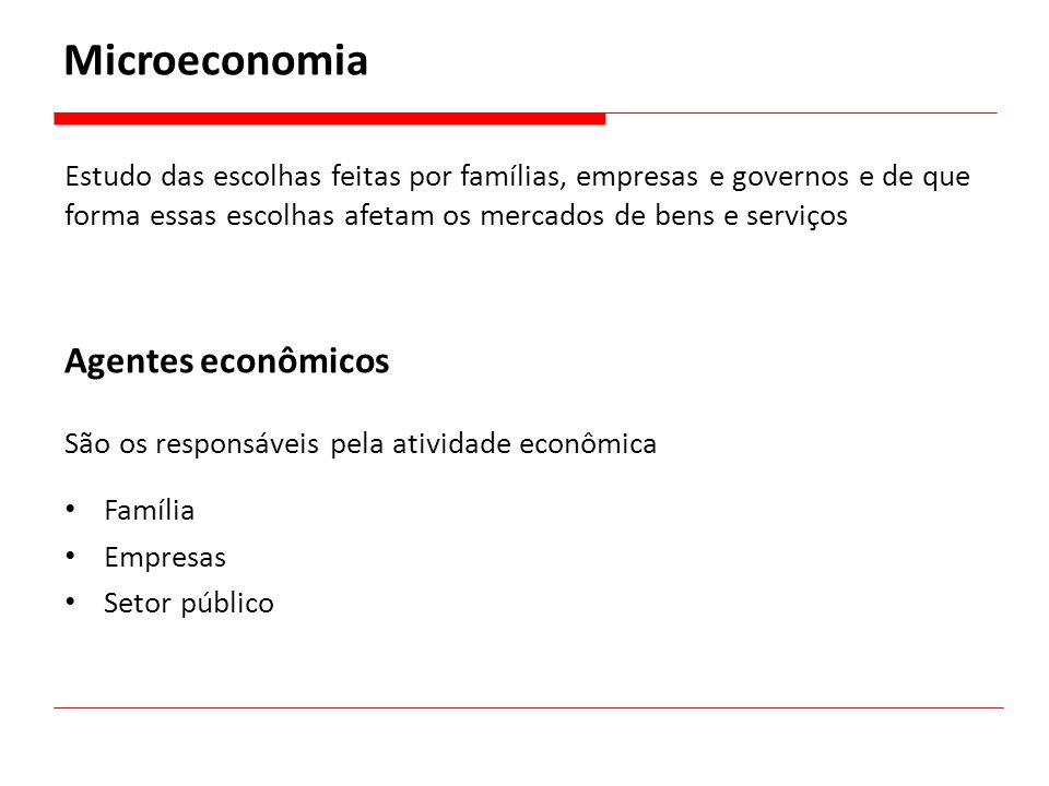 Microeconomia Agentes econômicos