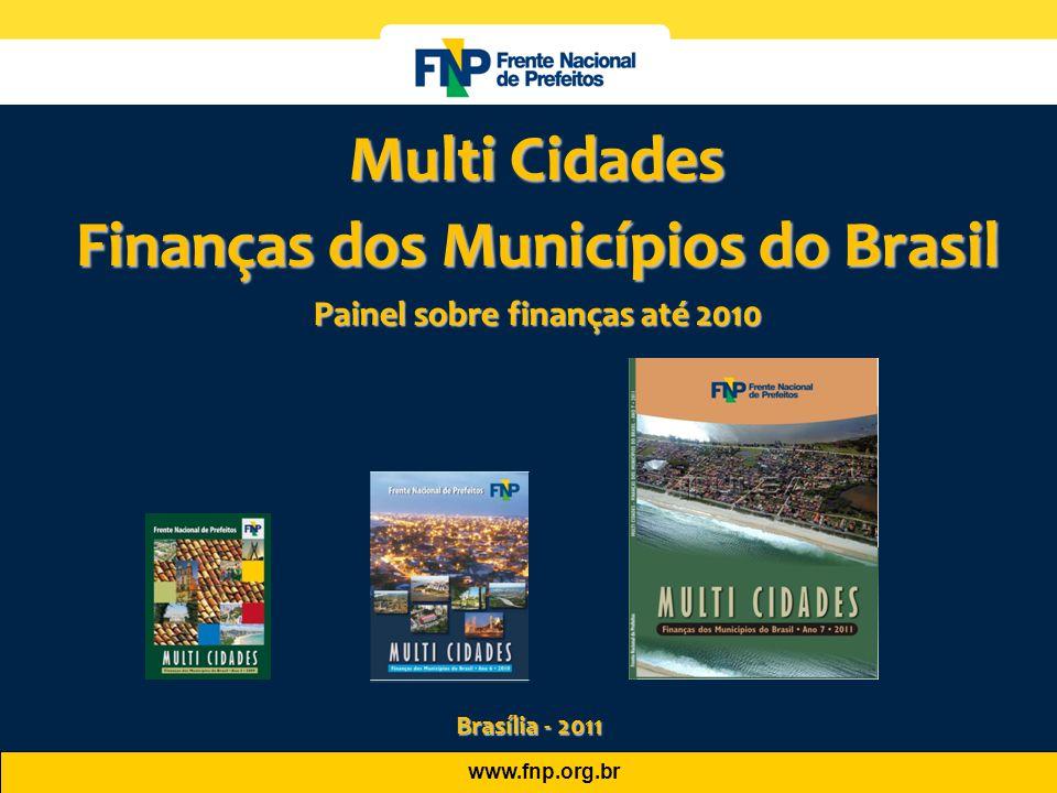 Finanças dos Municípios do Brasil Painel sobre finanças até 2010