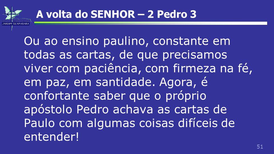A volta do SENHOR – 2 Pedro 3