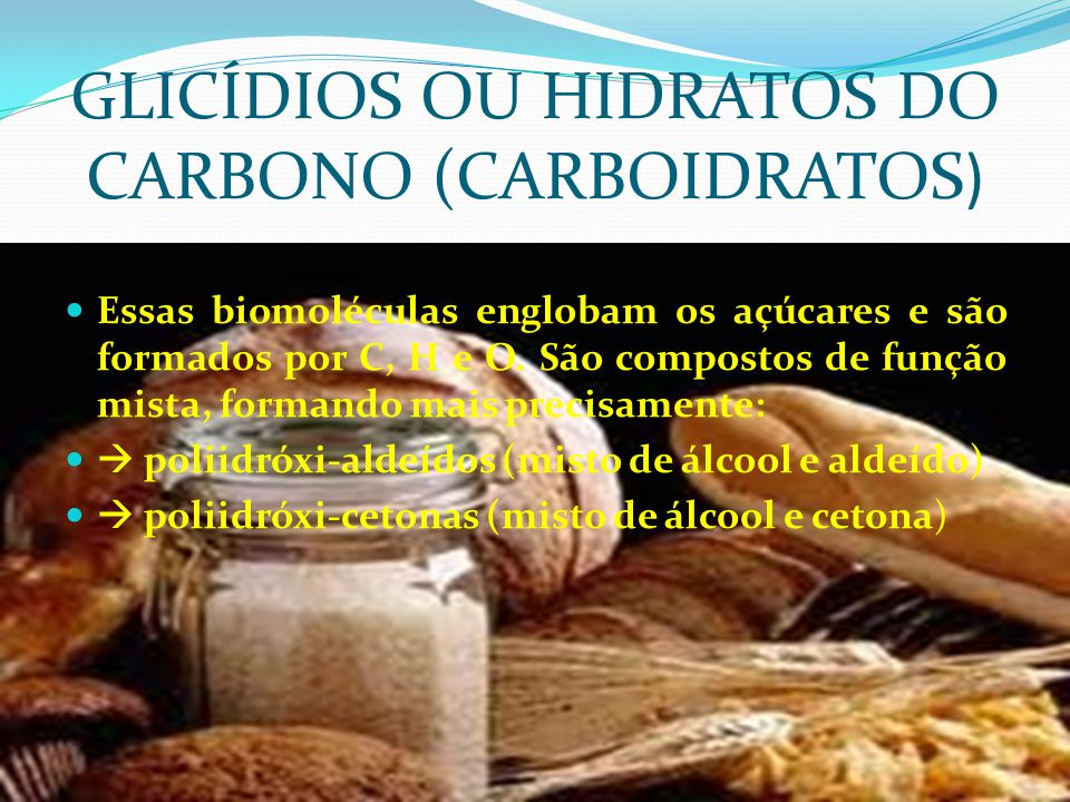 GLICÍDIOS OU HIDRATOS DO CARBONO (CARBOIDRATOS)