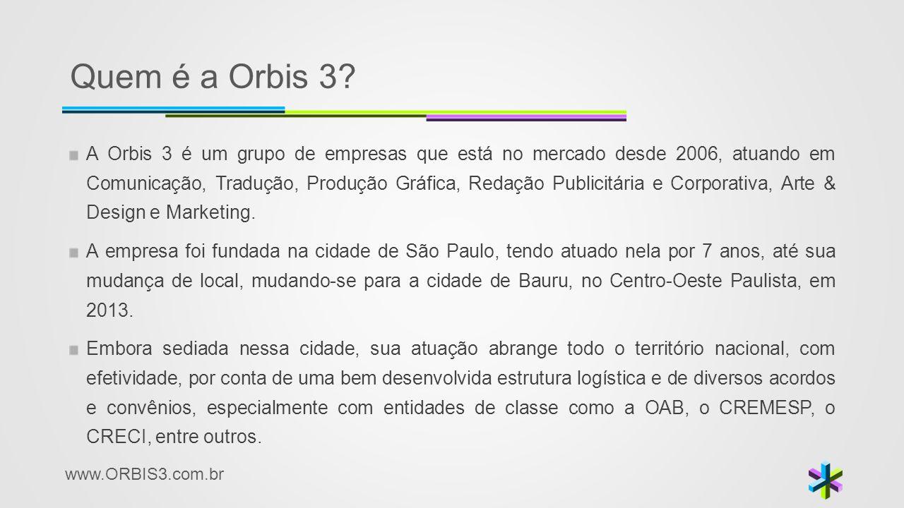 Quem é a Orbis 3