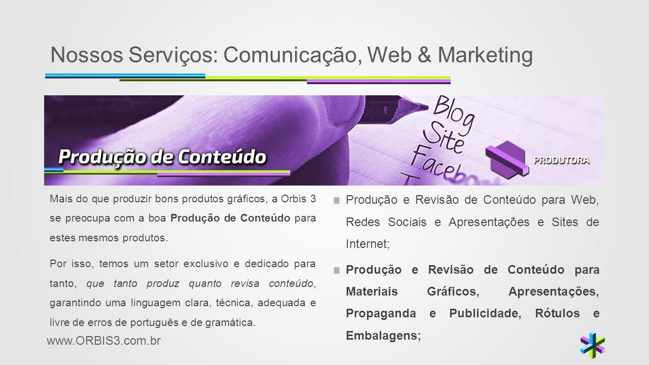 Nossos Serviços: Comunicação, Web & Marketing