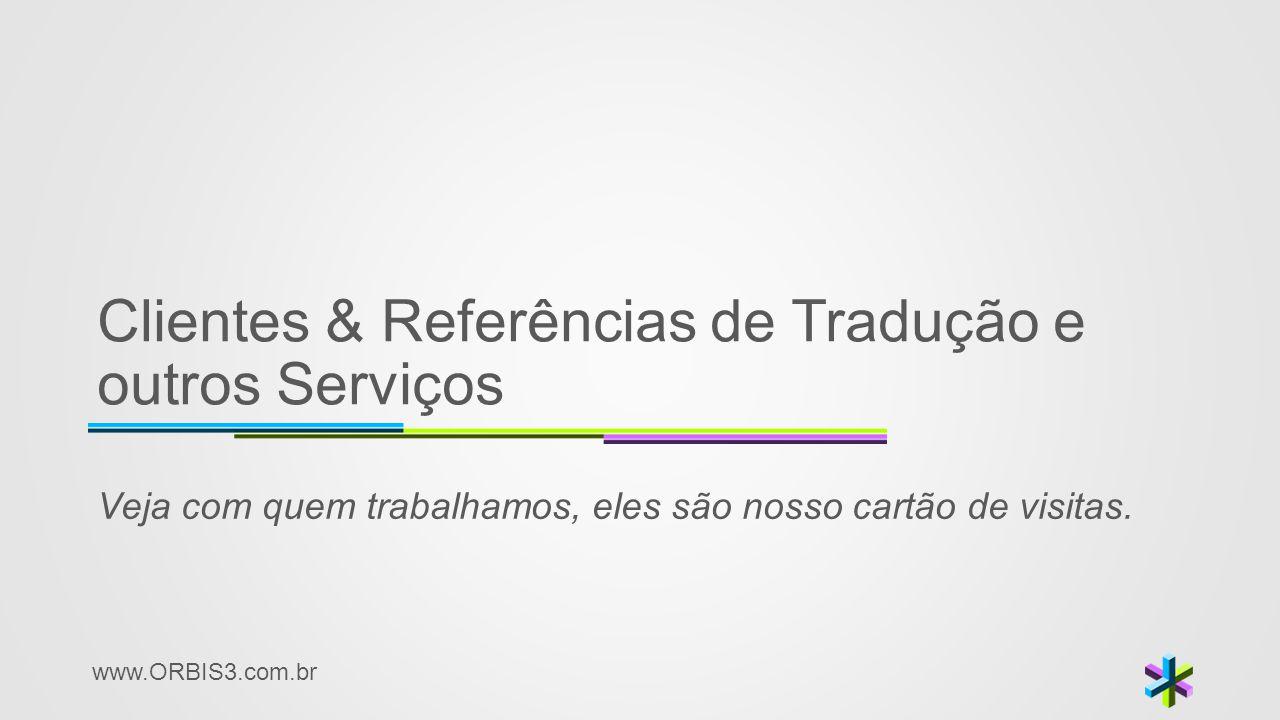 Clientes & Referências de Tradução e outros Serviços