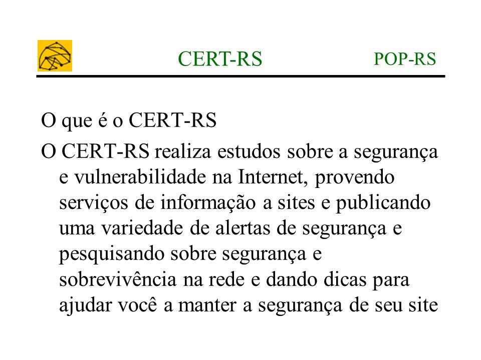 CERT-RS O que é o CERT-RS