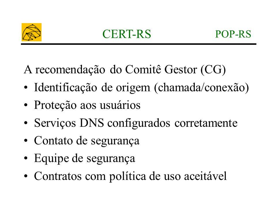 A recomendação do Comitê Gestor (CG)