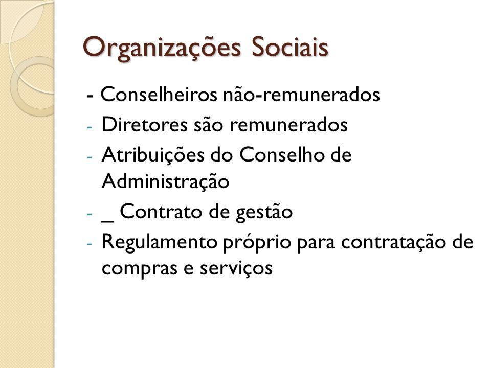 Organizações Sociais - Conselheiros não-remunerados